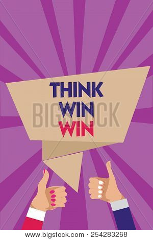 Writing Note Showing Think Win Win. Business Photo Showcasing Business Strategy Competition Challeng