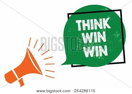Word Writing Text Think Win Win. Business Concept For Business Strategy Competition Challenge Way To