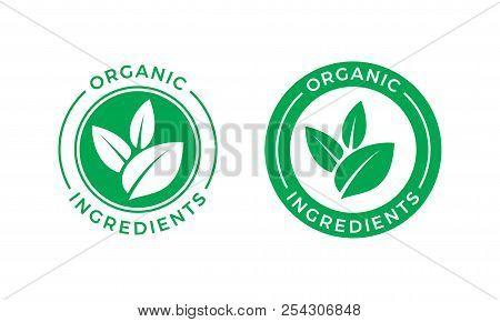Organic Ingredients Green Leaf Label Stamp. Vector Icon Vegan Food Or Nature Ingredients Nutrition,