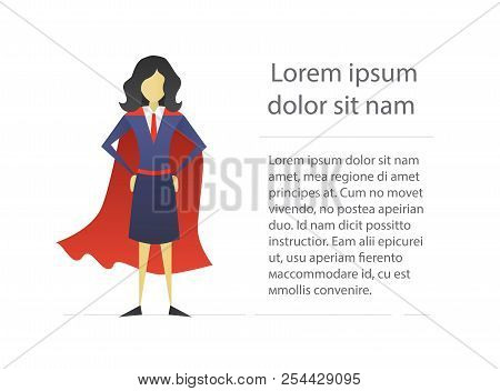 Super Woman Flat Character Design. Feminism. Businesswoman. Strong Woman With Red Cape. Vector Isola