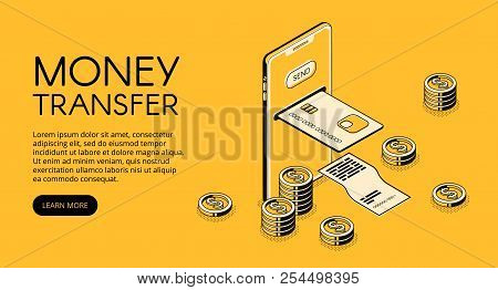 Money Transfer Mobile Phone Technology Vector Illustration Of Online Bank Payment In Smartphone Appl