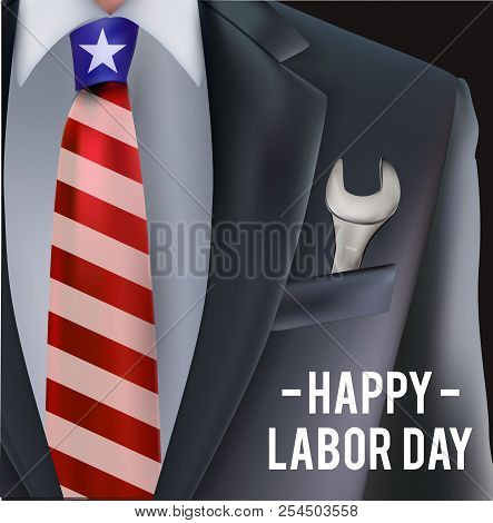 Labor Day In Usa Vector Greeting Card With Man In Suit With Tie And Tool Key In The Pocket As A Symb