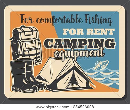Fishing Camping Retro Poster Or Fisherman Equipment And Tackles. Vector Vintage Design Of Tent, Rubb