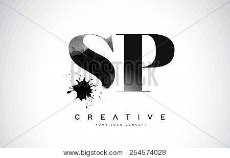 Sp S P Letter Logo Design With Black Ink Watercolor Splash Spill Vector Illustration.