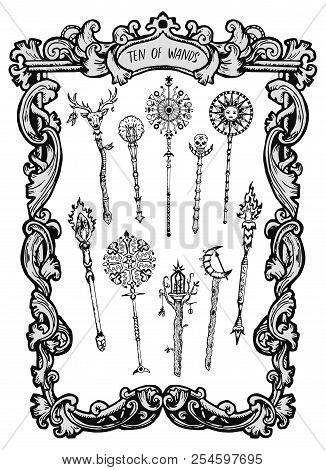 Ten Of Wands. Minor Arcana Tarot Card. The Magic Gate Deck. Fantasy Engraved Vector Illustration Wit