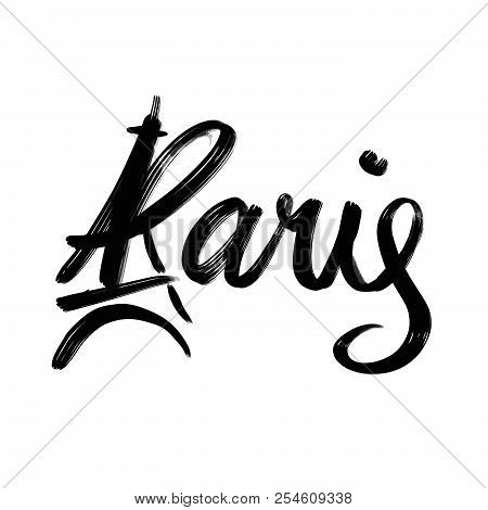 Paris Lettering. Hand Drawn Typographic Design For Greeting Cards And Any Kind Of Advertising.