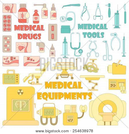 Medical Tools Equipment Grugs Icons Set. Cartoon Illustration Of 37 Medical Tools Equipment Grugs Ic