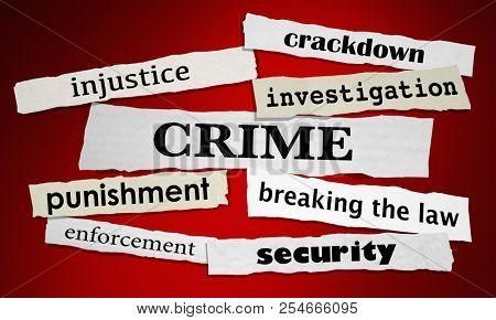 Crime Law Enforcement Crackdown Headlines 3d Illustration