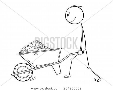 Cartoon Stick Drawing Conceptual Illustration Of Man Pushing Wheelbarrow With Sand, Soil, Mud, Mulch