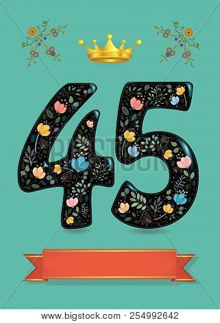 Greeting Card For Anniversary. Black Sparkling Number Forty Five With Golden Crown And Watercolor De