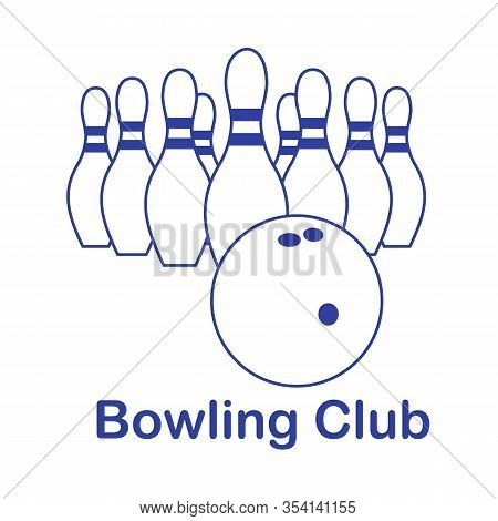 Vector Illustration Bowling Pins And Ball On White Background. Bowling Club Sports Theme. Games, Hob