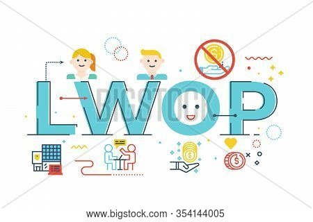 Lwop - Leave Without Pay Word Lettering Illustration With Icons For Web Banner, Flyer, Landing Page,