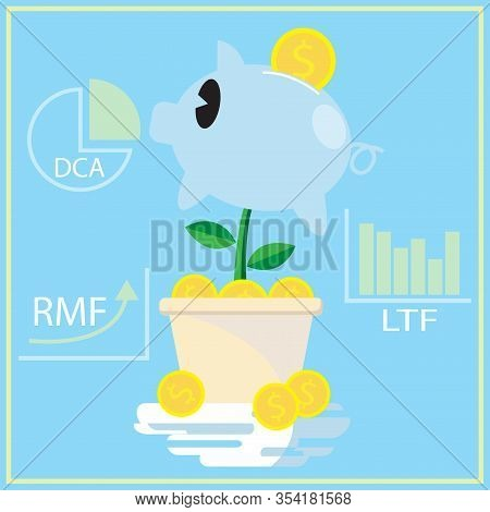 A Pig Bank And Coin For Dca Ltf Rmf Business Plan.