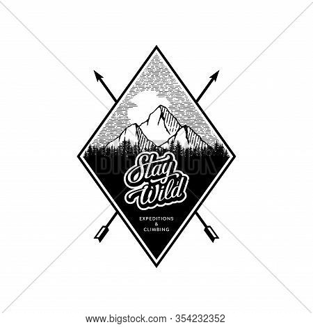 Stay Wild Expedition And Climbing Vector Illustration