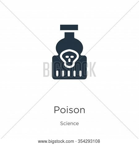 Poison Icon Vector. Trendy Flat Poison Icon From Science Collection Isolated On White Background. Ve