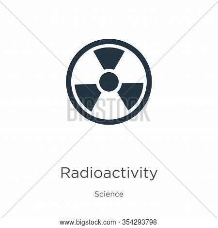 Radioactivity Icon Vector. Trendy Flat Radioactivity Icon From Science Collection Isolated On White