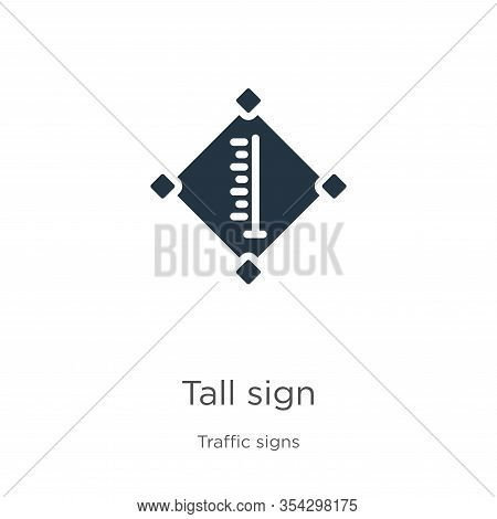 Tall Sign Icon Vector. Trendy Flat Tall Sign Icon From Traffic Signs Collection Isolated On White Ba