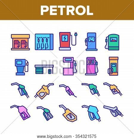 Petrol Station Tool Collection Icons Set Vector. Automobile Petrol Fuel Service Equipment And Nozzle