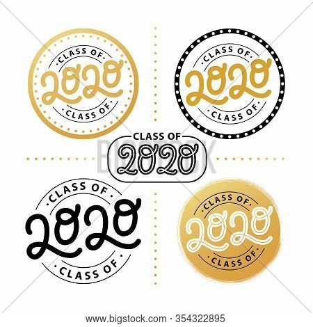 Graduate 2020 Set. Class Of 2020. Lettering Logo Stamp. Graduate Design Yearbook. Vector Illustratio