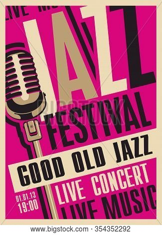Vector Poster For A Jazz Festival Or Concert Of Live Music With A Microphone In Retro Style On The C