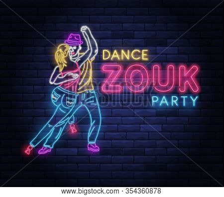 Zouk Dance Party Neon Banner With Dancing Couple. Brightly Illuminated Neon Sign Of Latin Dancers. D