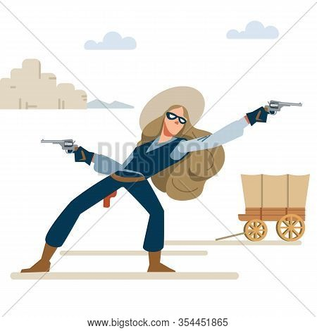 Cowgirl In A Robbery With Two Revolvers. Wild West. Cartoon Vector Illustration. Flat Style. Isolate