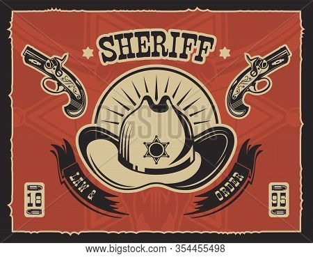 Red Vintage Horizontal Cowboy Poster With Cowboy Hat Law And Order Headline Vector Illustration