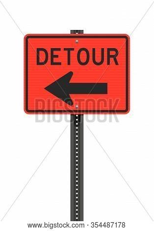 Vector Illustration Of The Detour Left Arrow Orange Road Sign On Metallic Black Post