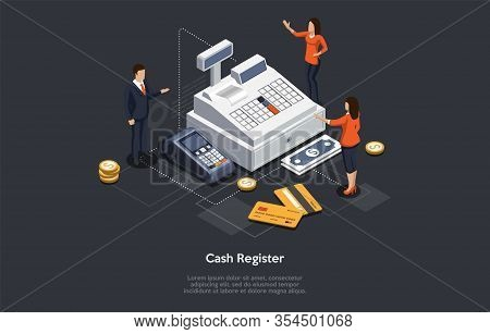 Isometric Cash Register Concept. Tiny Characters At Huge Cash Register. Woman Cashier Is Accepting P
