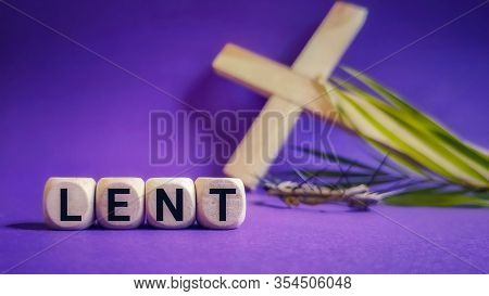 Lent Season,holy Week And Good Friday Concepts - Word Lent On Wooden Blocks In Purple Background