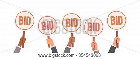 Auction Bidding. Hands Holding Bids. Auction And Bidding Concept. Sale And Buyers. Vector Illustrati