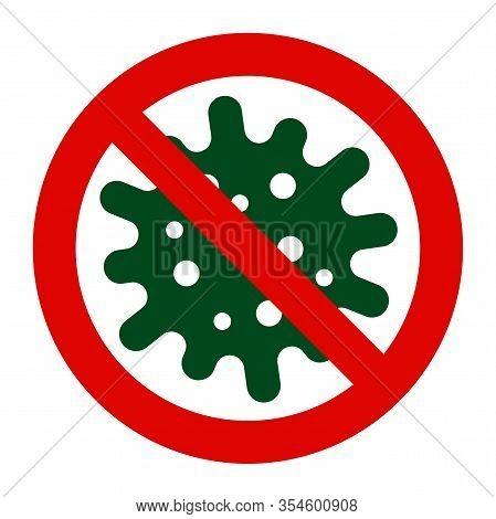 Coronavirus 2019 Ncov Vector Stop Icon. Coronavirus Covid 19-ncp, Virus Epidemic Protection Sign