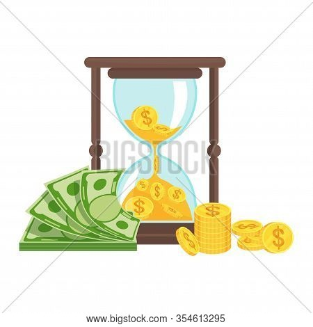 Money And Hourglass. Business Metaphor. Time Is Money Concept. Planning And Time Management System F