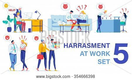 Workplace Harassment Types. Five Pieces Vector Set. Senior Boss Extorting Sex From Employee. Men Bul