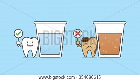 Dental Cartoon Of A Healthy Tooth With Glass Of Water And A Caries Tooth With Glass Of Soda Drink Il