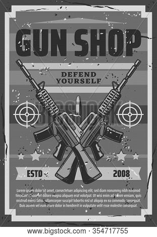 Gun Shop Retro Poster With Assault Rifles, Defend Yourself Ammunition Store. Vintage Vector Hunting