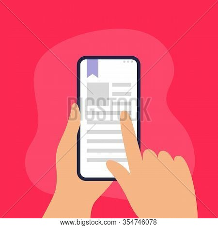 Human Is Holding A Phone With An E-book On A Screen. Digital Learning Or Reading Theme. Flat Vector