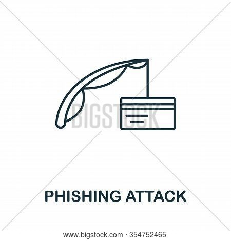 Phishing Attack Icon From Cyber Security Collection. Simple Line Phishing Attack Icon For Templates,