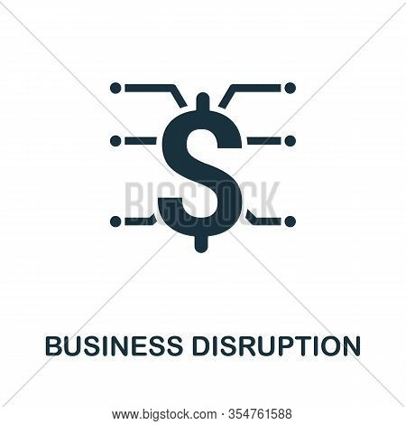 Business Disruption Icon. Simple Element From Business Disruption Collection. Filled Business Disrup