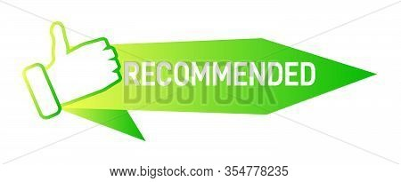 Recommend Badge Creative Vector Template. Recommendation Colorful Tag Design With Thumbs Up Isolated