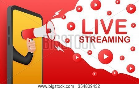 Live Streaming, Megaphone No Smartphone Screen. Can Be Used For Business Concept. Advertising. Web V