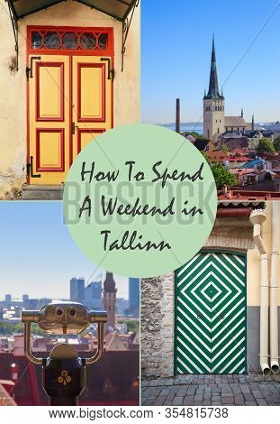 Cover For Travel Article For Visiting Tallinn, Estonia With Text How To Spend Weekend In Tallinn