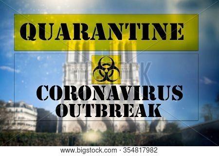 Coronavirus in Paris, France. Quarantine sign over Paris.Coronavirus COVID-19 world outbreak concept.