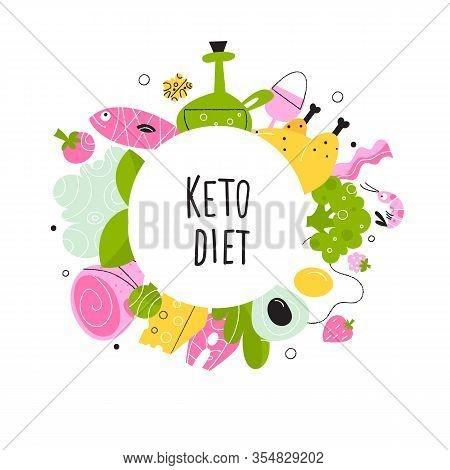 Ketogenic Diet. Vector Cartoon Illustration Of Healthy Keto Food.
