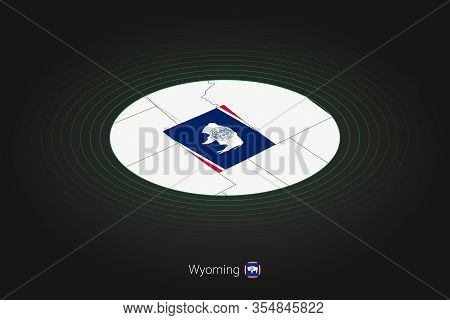 Wyoming Map In Dark Color, Oval Map With Neighboring Us States. Vector Map And Flag Of Us State Wyom