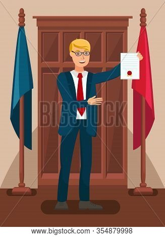Lawyer Showing Evidence In Court Flat Illustration. Cartoon Prosecutor Holding Warrant Of Arrest. At