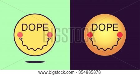 Emoji Face Icon With Phrase Dope. Stoned Emoticon With Text Dope. Set Of Cartoon Faces, Emotion Icon
