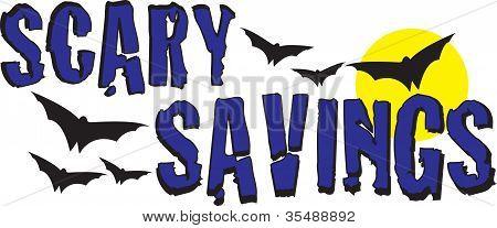 Scary Savings