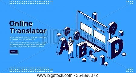 Online Translator Isometric Landing Page. Man With Mobile Phone Stand Front Of Huge Desktop With Lat