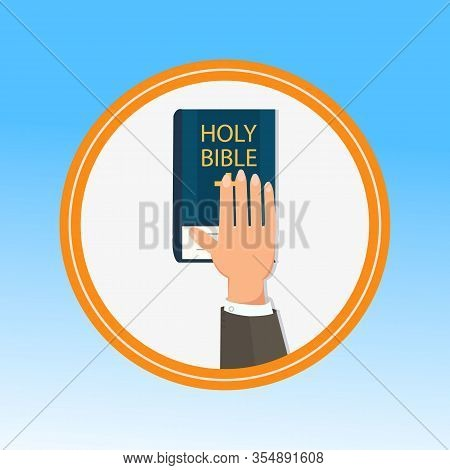 Hand, Palm On Holy Bible Flat Vector Illustration. Swear On Bible Tradition, Court Oath Ceremony. Sw